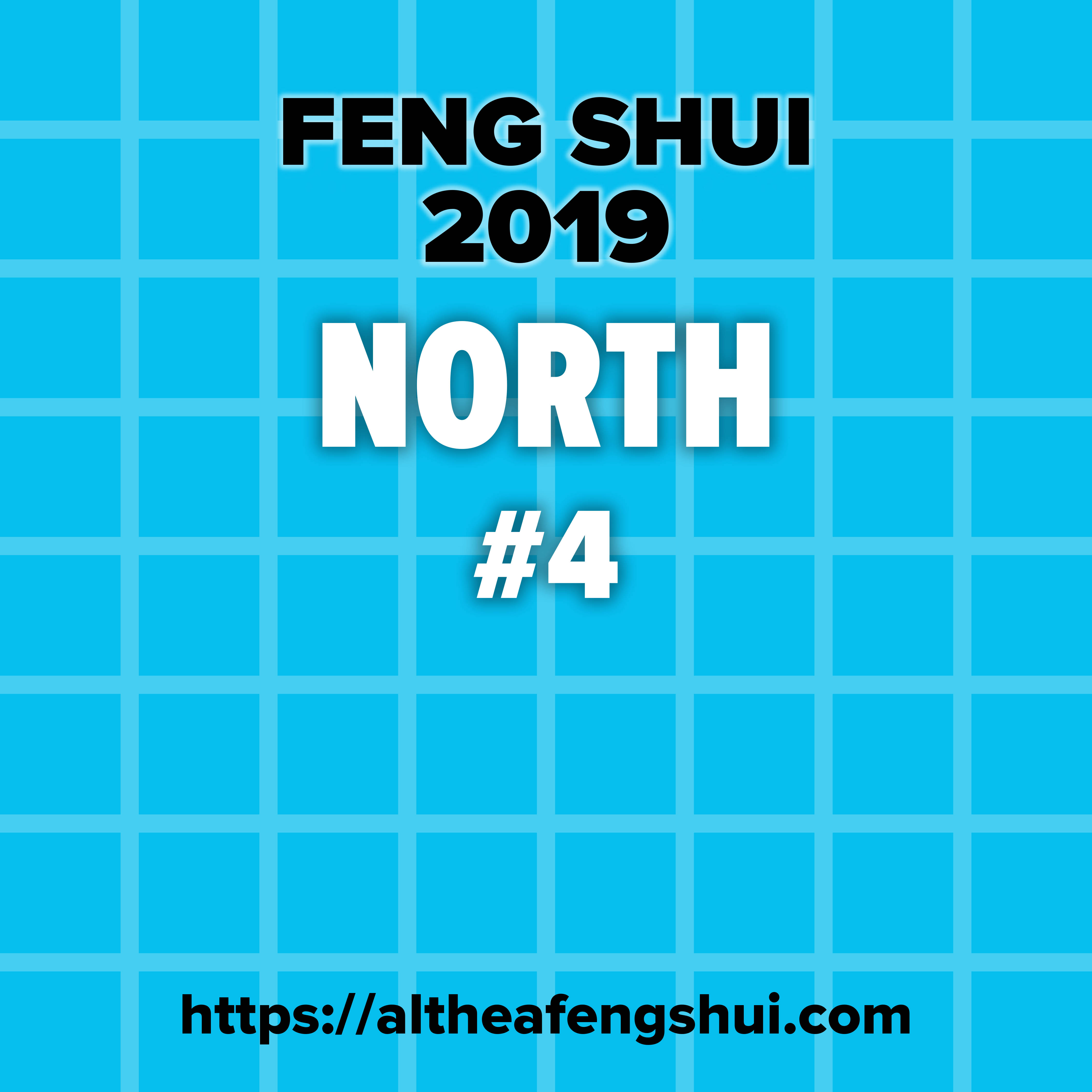 North Feng Shui 2019