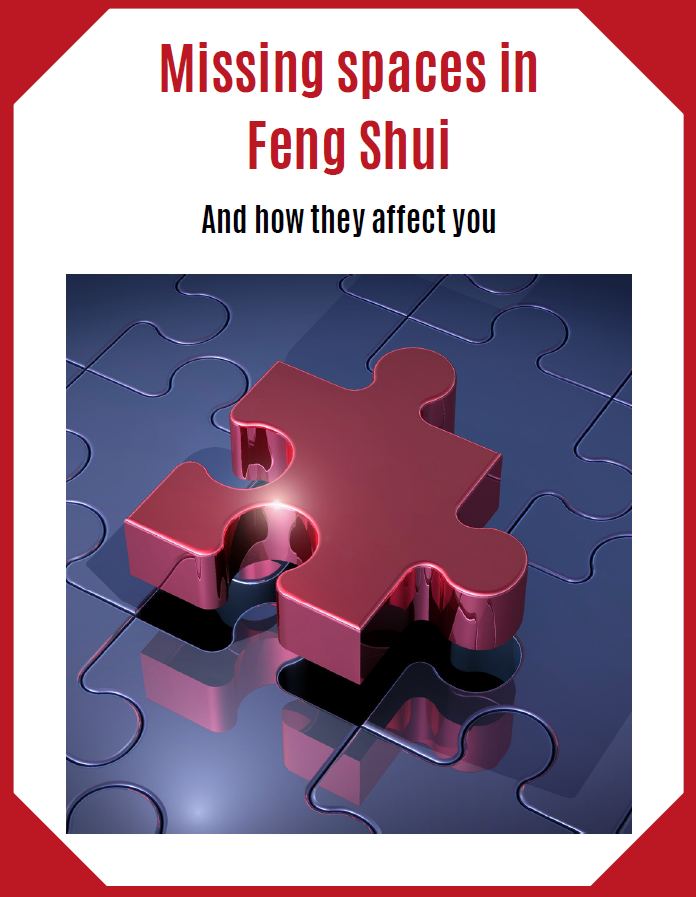 Feng Shui missing spaces